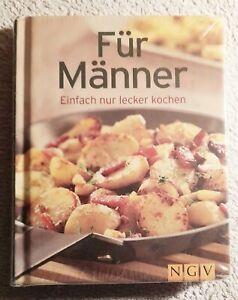 Für Männer Einfach nur lecker Kochen NGV Verlag Taschenbuch Buch Kochbuch Gut