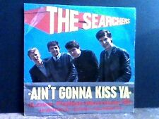 "THE SEARCHERS    Ain't Gonna Kiss Ya     7""    E.P."