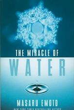 The Miracle of Water: By Emoto, Masaru