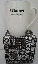 "NOVELTY MUG ""TRADIES DO IT BETTER"" GREAT FATHER'S DAY GIFT BRAND NEW IN BOX"
