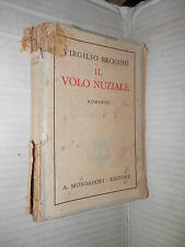 IL VOLO NUZIALE L ansia dell eterno Virgilio Brocchi Mondadori 1945 Brocchi di