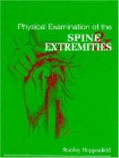 Physical Examination of the Spine and Extremities by Stanley Hoppenfeld...