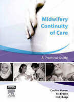 NEW Midwifery Continuity of Care by Caroline Homer