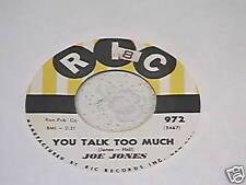 45 Rpm Joe Jones *You Talk To Much* `60 Novelty Smash