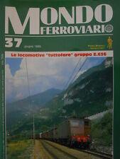 Mondo Ferroviario n°37 L - con inserto LOCOMOTIVE A VAPORE - Poster E 636 FS