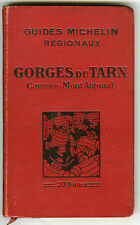 GUIDES MICHELIN REGIONAUX, GEORGES DU TARN,1929 1930  BON ETAT
