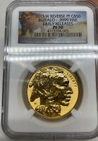 2013-W $50 GOLD BUFFALO REVERSE PROOF NGC PF70 EARLY RELEASES ER 100th Anni