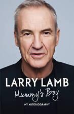 Mummy's Boy: My Autobiography by Larry Lamb, Book, New Hardback