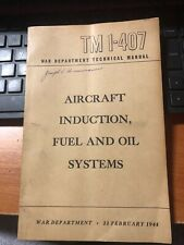 1944 War Dept Technical Manual Aircraft Induction Fuel Oil Systems Tm1-407