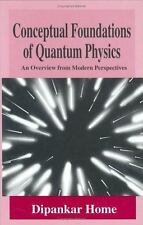 Conceptual Foundations of Quantum Physics: An Overview from Modern Per-ExLibrary