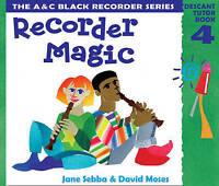 (Good)-Recorder Magic – Recorder Magic: Descant Tutor Book 4: Tutor Book Bk.4 (P