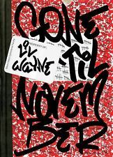 Gone 'Til November Book Prison Diary Journal of Rikers Island by Lil Wayne Until