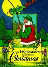 FISHERMAN'S NIGHT BEFORE CHRISTMAS -- Special little gift hardback for fisherman