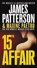 Women's Murder Club: 15th Affair 15 by James Patterson and Maxine Paetro...