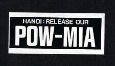 HANOI RELEASE OUR POW MIAs MINI BUMPER STICKER PIN UP VIETNAM WAR US MILITARY