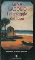 La Spiaggia Del Lupo,Gina Lagorio  ,Arnoldo Mondadori Editore,1986