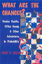 What Are the Chances?: Voodoo Deaths, Office Gossip, and Other Adventures in Pro