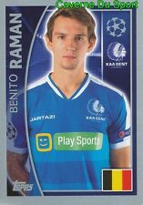 547 BENITO RAMAN BELGIQUE KAA GENT STICKER CHAMPIONS LEAGUE 2016 TOPPS