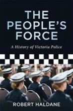 The People's Force by Robert Haldane.