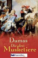 DIE 3 MUSKETIERE von ALEXANDER DUMAS Abenteuer EBUCH 3 Ebook EPUB PDF eBook Neu
