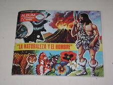 ALBUM LA NATURALEZA Y EL HOMBRE - EDITORIAL NAVARRETE 1967 - 100% COMPLETO