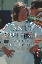 JANET GUTHRIE AUTOGRAPHED A LIFE AT FULL THROTTLE BOOK-INDY 500 DRIVER