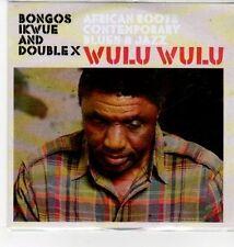 (DN212) Bongos Ikwue & Double X, Wulu Wulu - DJ CD