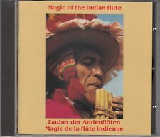 Magic of the Indian  Flute - Zauber der Andenflöten