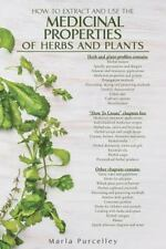 Medicinal Properties of Herbs and Plants (Paperback or Softback)