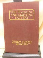 "Vintage Book ""The Starting & Lighting Battery"" Willard Storage Battery Company"