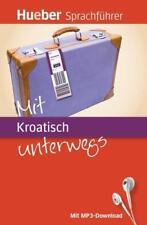 Mit Kroatisch unterwegs von Hanni Geiger und Juliane Forssmann (2012, Set mit diversen Artikeln)