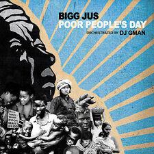 Poor People's Day * by Bigg Jus (CD, Nov-2005, Mush Records (USA))