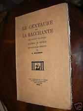 ancien livre le centaure & la bacchante poeme de guerin