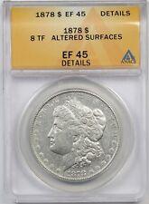 1878 8TF $1 ANACS EF 45 Details (Altered Surface) Morgan Silver Dollar