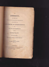 AN ADDRESS CELEBRATION FOR ANNIVERSARY OF INDEPENDENCE, JOHN QUINCY ADAMS 1821