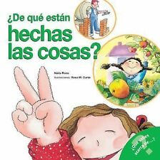 De que estan hechas las cosas: What Are Things Made Of? (Spanish Edition) (What