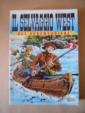 Il Selvaggio West Gli Avventurieri di Gino D'Antonio n°2 ed. Hobby & [G283] Buon