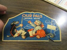 30's - Our Pals - Needle Book - Very Good