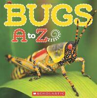 Bugs A to Z by Caroline Lawton
