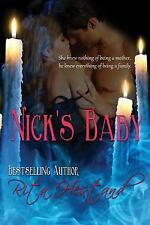 NIck's Baby by Rita Hestand (2011, Paperback)