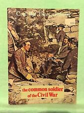 Civil War Times ILLUSTRATED...the common soldier of the Civil War (1973)