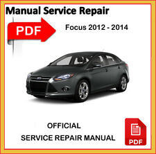 Ford Focus 2012 2013 2014 Factory Service Repair Workshop Manual official