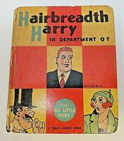 VINTAGE - 1935 - HAIRBREADTH HARRY IN DEPARTMENT Q T - BIG LITTLE BOOK