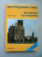 2 Bücher Königsberg 144 Bildern Nord-Ostpreußen heute Wir kommen aus ... Preußen