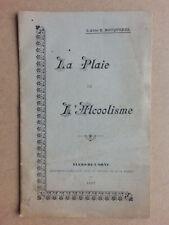 La plaie de l'alcoolisme Abbé Bouquerel 1897 Normandie