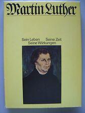 Martin Luther Sein Leben Seine Zeit Seine Wirkungen 1982