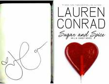 MTV The Hills Lauren Conrad signed Sugar and Spice 1st printing hardcover book