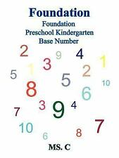Foundation : Foundation Preschool Kindergarten Base Number (2004, Paperback)