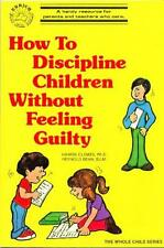 How To Discipline Children Without Feeling Guilty