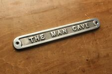 'THE MAN CAVE' DOOR SIGN SHED GARAGE VINTAGE SOLID CAST METAL DAD GIFT HUMO-01po